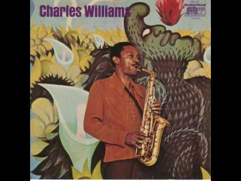 Charles Williams  You Got Me Running