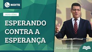 Esperando Vida Na Morte  | Rev. Amauri Oliveira  -  Lucas 23:27-49