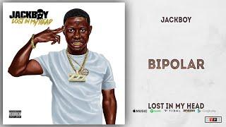 Jackboy - Bipolar (Lost in My Head)