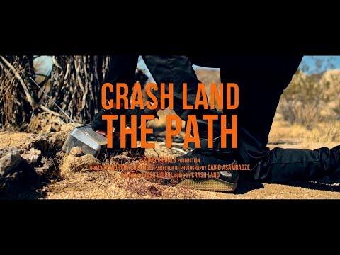 Crash Land - The Path (Official Music Video) [Lyrics]