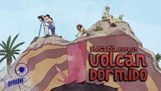 Luz, Cámara, Ciencia 8: Plegaria para un Volcán dormido