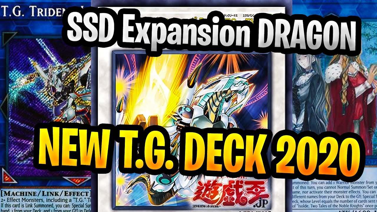 Yugioh Ban List February 2020.T G Yugioh Deck 2020 Build Using The New Synchro Star Dragon T G Expansion Tg Deck Profile