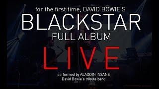 DAVID BOWIE BLACKSTAR LIVE THE FULL ALBUM By Aladdin Insane David Bowie Tribute Cross Roads Rome