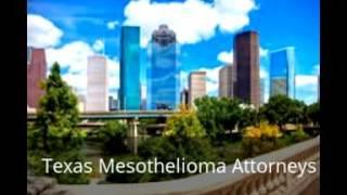 Texas Mesothelioma Attorneys
