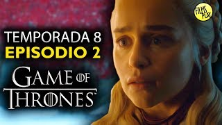 Game of Thrones Temporada 8 Episodio 2 | ¿Un Episodio Perfecto? Análisis a Fondo