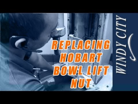 How To Change Out Hobart Bowl Lift Nut Tutorial DIY Windy City Restaurant Equipment Parts