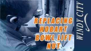 How to change out hobart bowl lift nut tutorial DIY Windy Ci...
