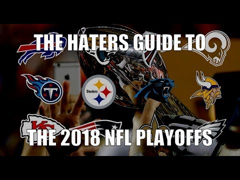 The Haters Guide to the 2018 NFL Playoffs