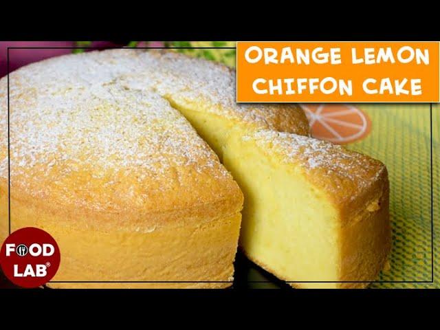 Orange Lemon Chiffon Cake Recipe | Food Lab