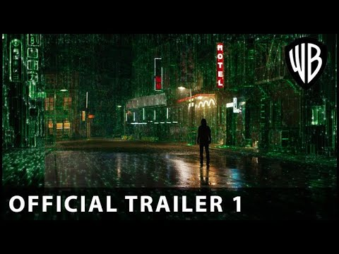 The Matrix Resurrections – Official Trailer 1 – Warner Bros. UK \u0026 Ireland