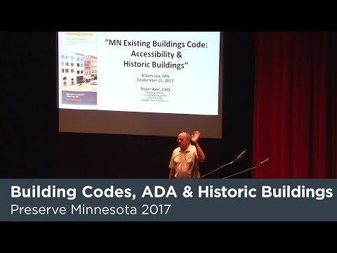 Preserve MN 2017: Building Codes, The ADA and Historic Buildings