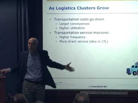 Logistics Clusters: Yossi Sheffi Speaks on Jobs, Growth, and Economic Development