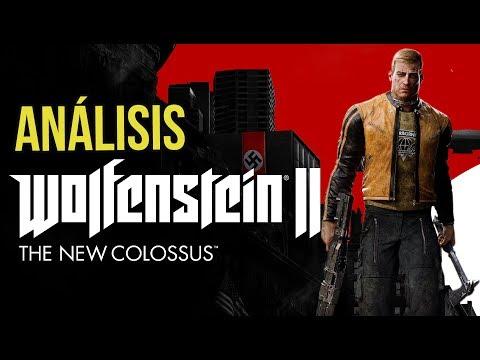Análisis Wolfenstein 2 The New Colossus.