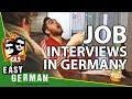 Job Interviews in Germany /w German LifeStyle GLS | Easy German 238