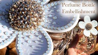 How to embellish a perfume bottle with Swarovski Crystals