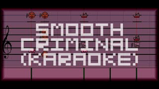 Michael Jackson: Smooth Criminal - [Instrumental / Karaoke] Mario Paint Composer