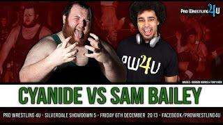 PW4U Showdown 5 : Cyanide Vs. Sam Bailey (06/12/13)