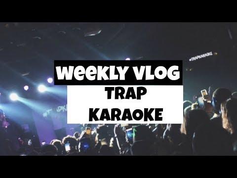 Weekly Vlog #59 | Trap Karaoke ATL + 2Chainz Surprised Us