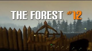 Let's Play The Forest - Part 12 [Version 0.64 Gameplay]