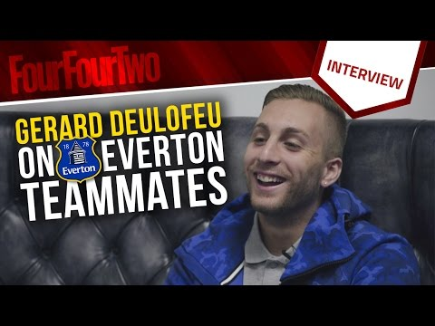 Gerard Deulofeu talks Everton teammates