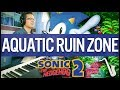 Sonic 2: Aquatic Ruin Zone Jazz Arrangement    insaneintherainmusic