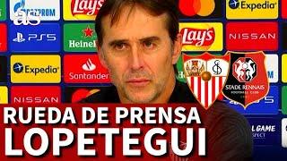 CHAMPIONS LEAGUE | Rueda de prensa de LOPETEGUI previa al SEVILLA-RENNES | Diario AS