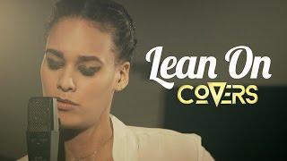 Major Lazer Dj Snake Lean On Cover by Melissa Bon - Covers.mp3