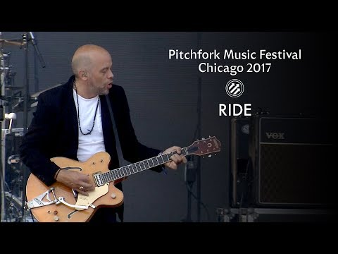Ride | Pitchfork Music Festival 2017 | Full Set
