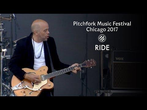 Ride   Pitchfork Music Festival 2017   Full Set