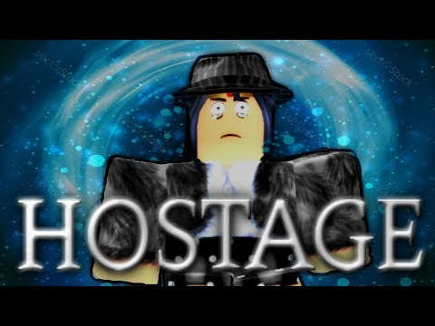 Hostage - Roblox Sad Movie