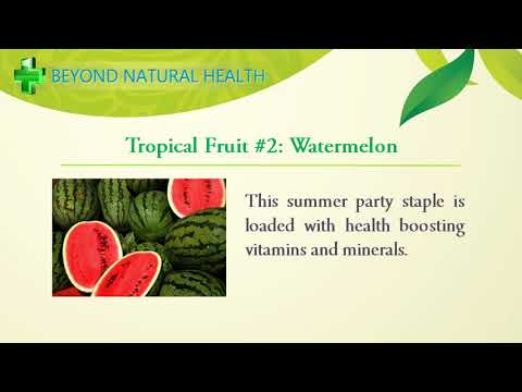 The Health Boosting Benefits Of Tropical Fruits