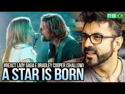 REAGINDO a Lady Gaga, Bradley Cooper  Shallow A Star Is Born