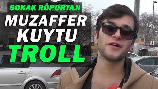 Vine Fenomeni Muzaffer Kuytu'dan Sokak Röportajı Trollemece