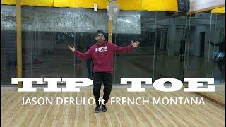 Jason Derulo - Tip Toe feat French Montana, Choreography by Santosh Nag