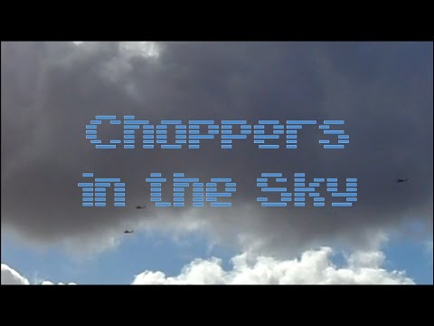 (dD) Choppers in the Sky