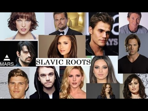 Celebrities with Slavic roots