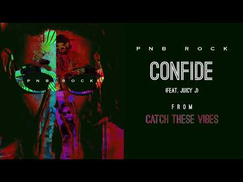 PnB Rock - Confide (feat. Juicy J) [Official Audio]