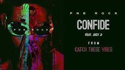 PnB Rock - Confide (feat. Juicy J) [Official Audio]