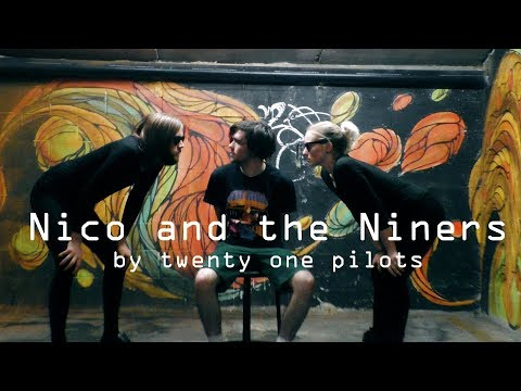 Nico and the Niners - twenty one pilots cover by King and Queen of the Losers (ft NateIsLame)