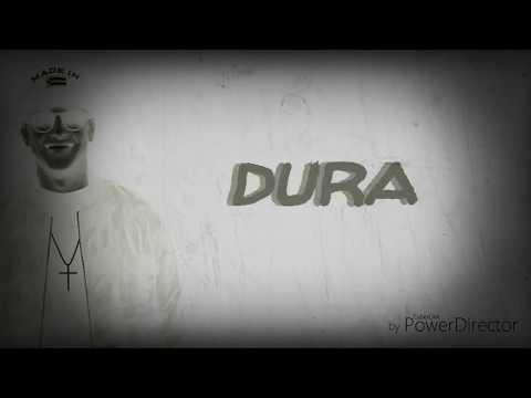 Dura song lyrics