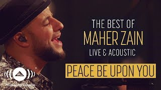 Maher Zain - Peace Be Upon You | ماهر زين - عليك صلى الله (Live & Acoustic - New 2018)