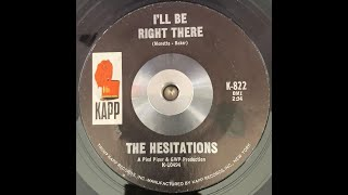 Hesitations   I'll Be Right There