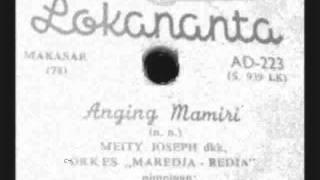 Anging Mamiri - Meity Joseph & Orkes Maredja Redja   ( P'DHEDE CIPTAMAS ).wmv Mp3