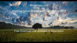 Saad Lamjarred Ghaltana Arabic Ringtone 2019 - Arabic Ringtones - Ringtoness.com