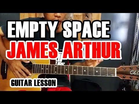 Guitar Lesson  EMPTY SPACE   JAMES ARTHUR Without Capo