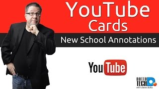 YouTube Cards - Improving on Annotations