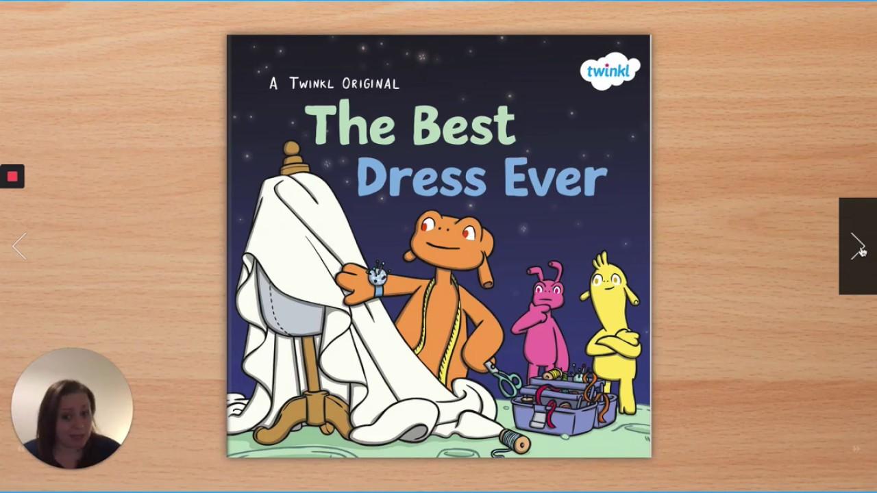 The Best Dress Ever   Twinkl Originals Children's Book Reading ...