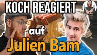 KÜCHENCHEF REAGIERT auf JULIEN BAM´s Kochkünste!