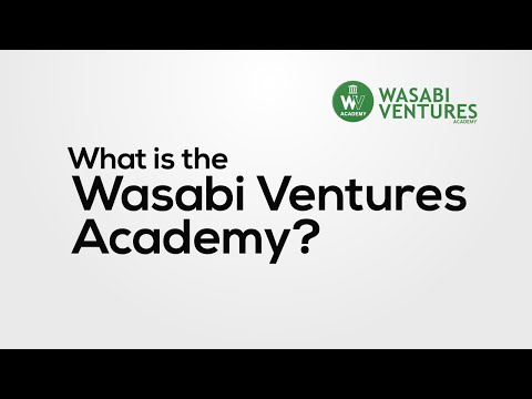 What Is the Wasabi Ventures Academy?