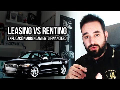 Leasing VS Renting Explicación Arrendamiento Financiero